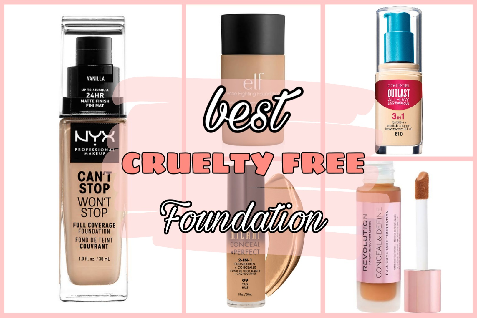 14 Best Drugstore Foundation That Are Also Cruelty Free
