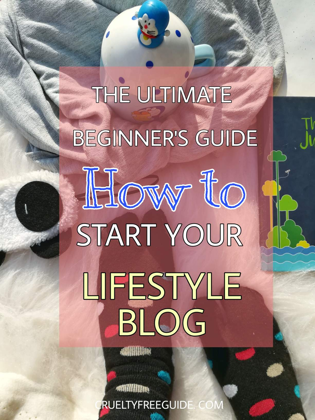 Start a Lifestyle blog easy guide
