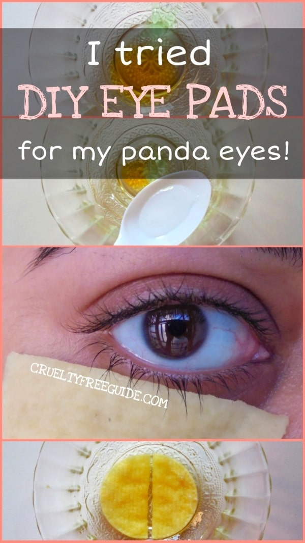 I tried DIY Eye Pads
