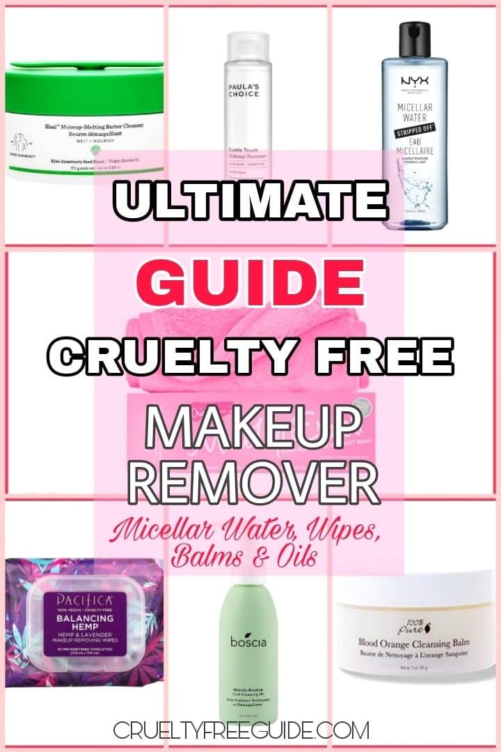 Best Cruelty Free Makeup Remover
