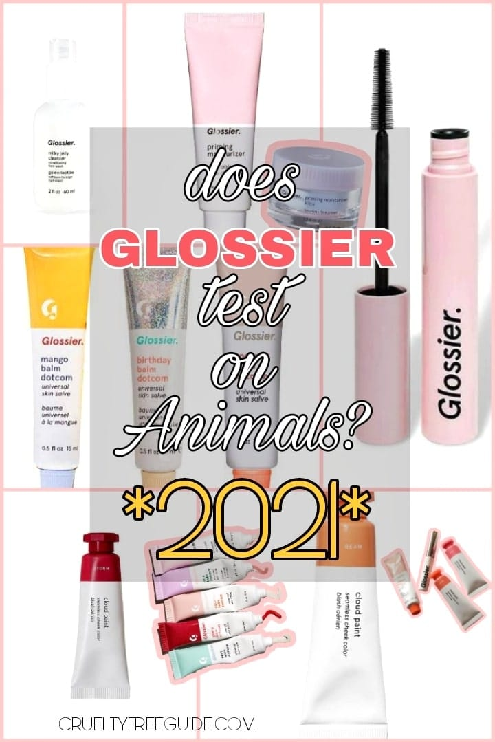 Glossier tests on Animals or not